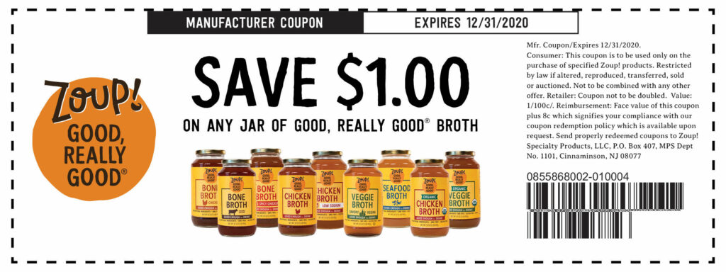 Zoup Broth coupon to save $1 on any jar of Good, Really Good Broths. Good for any chicken, beef, organic, bone, seafood or veggie broths.